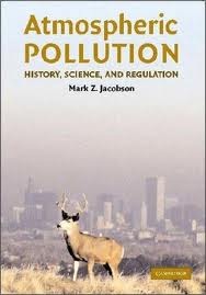 Air Pollution: History, Science, and Regulation Textbook