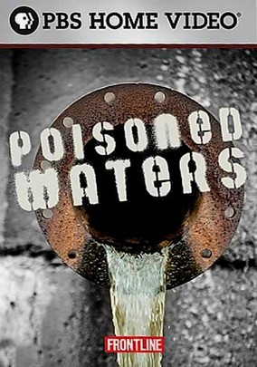 Poisoned Waters PBS Frontline DVD at Amazon.com